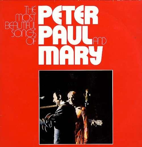 Bild Peter, Paul & Mary - The Most Beautiful Songs Of Peter, Paul & Mary (2xLP, Comp, RE) Schallplatten Ankauf