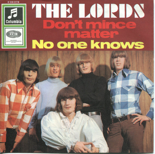 Bild The Lords - Don't Mince Matter / No One Knows (7, Single) Schallplatten Ankauf