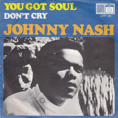 Cover Johnny Nash - You Got Soul (7, Single) Schallplatten Ankauf