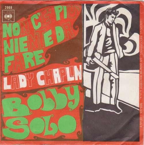 Bild Bobby Solo - Non C'è Più Niente Da Fare / Lady Chaplin (7) Schallplatten Ankauf