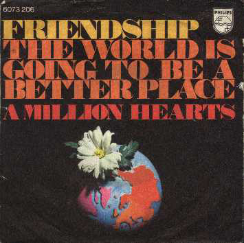 Cover Friendship (9) - The World Is Going To Be A Better Place (7, Single) Schallplatten Ankauf