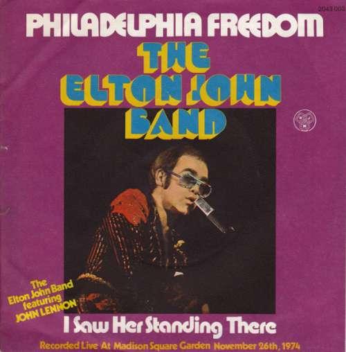 Bild The Elton John Band* - Philadelphia Freedom (7, Single) Schallplatten Ankauf