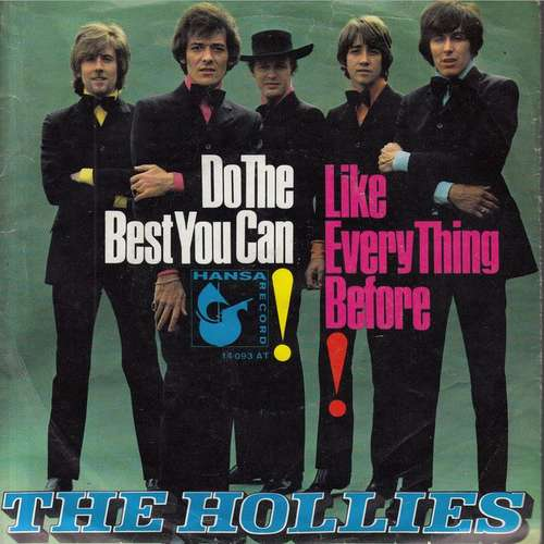 Bild The Hollies - Do The Best You Can / Like Every Thing Before (7, Single) Schallplatten Ankauf