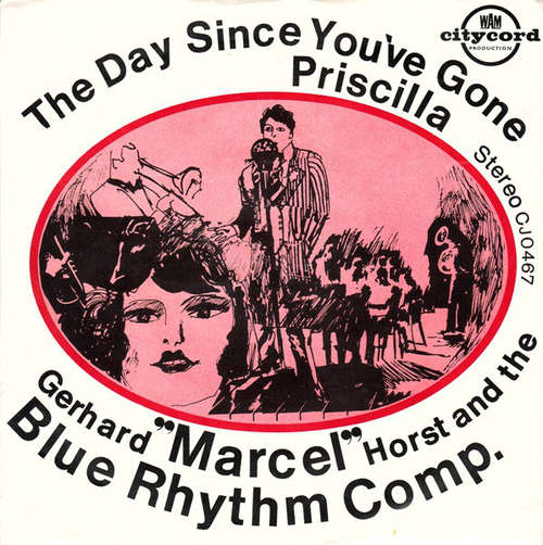 Cover Gerhard Marcel Horst* And The Blue Rhythm Comp. - The Day Since You've Gone (7, Single) Schallplatten Ankauf