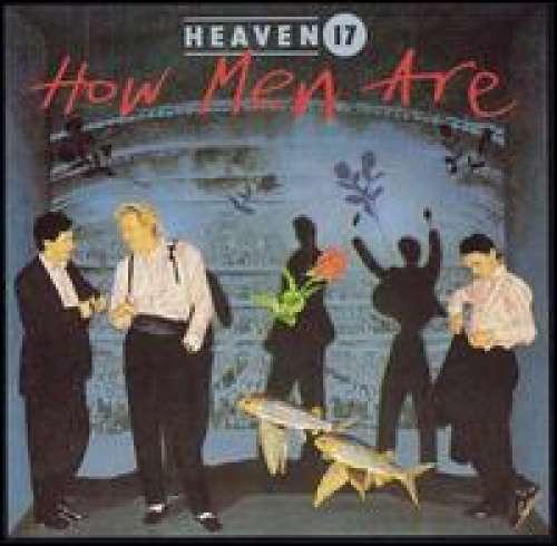 Cover Heaven 17 - How Men Are (LP, Album) Schallplatten Ankauf