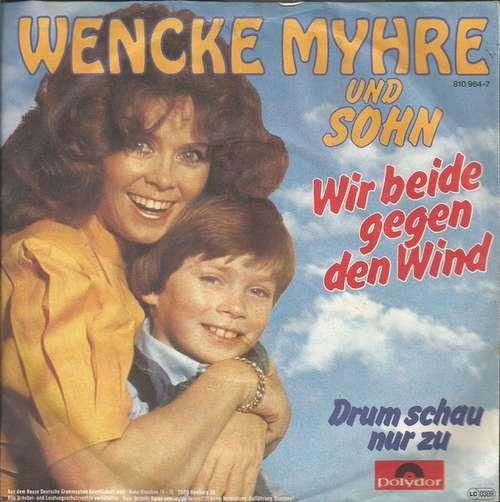 Bild Wencke Myhre Und Sohn* - Wir Beide Gegen Den Wind (7, Single) Schallplatten Ankauf