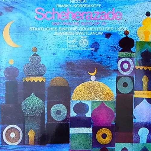 Bild Nikolai Rimsky-Korsakov - U.S.S.R. Symphony Orchestra* - Yevgeni Svetlanov* - Scheherazade Symphonic Suite After Arabian Nights, Op. 35 (LP) Schallplatten Ankauf