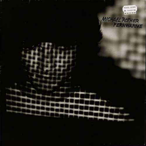 Cover Michael Rother - Fernwärme (LP, Album) Schallplatten Ankauf