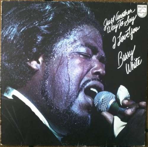 Cover zu Barry White - Just Another Way To Say I Love You (LP, Album) Schallplatten Ankauf