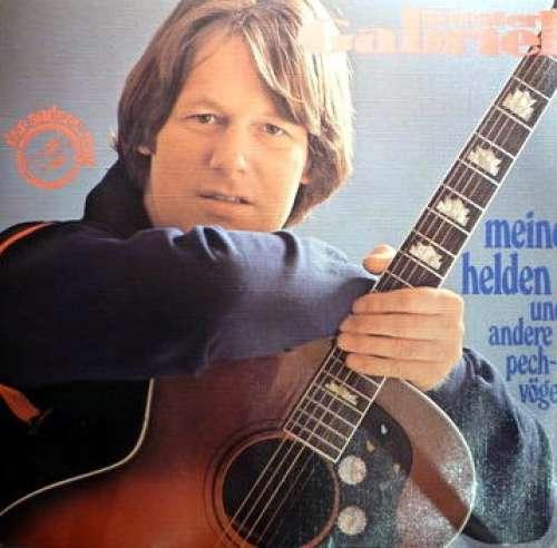 Bild Gunter Gabriel - Meine Helden Und Andere Pechvögel (LP) Schallplatten Ankauf
