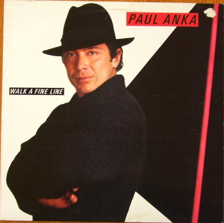 Bild Paul Anka - Walk A Fine Line (LP, Album) Schallplatten Ankauf