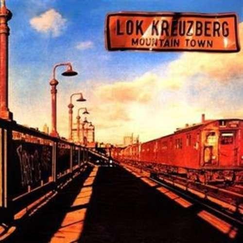 Cover Lok Kreuzberg* - Mountain Town (LP, Album) Schallplatten Ankauf