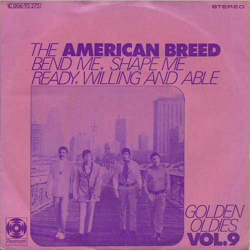 Cover zu The American Breed - Bend Me, Shape Me / Ready, Willing And Able (7, Single) Schallplatten Ankauf