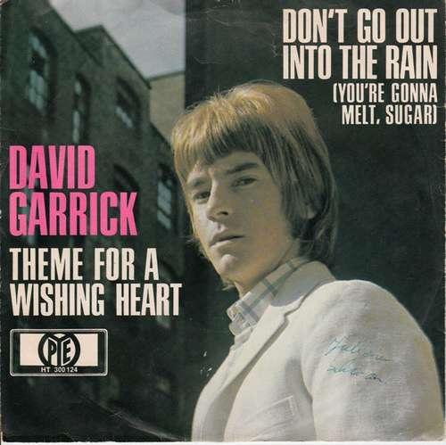 Bild David Garrick - Don't Go Out Into The Rain (You're Gonna Melt, Sugar) / Theme For A Wishing Heart (7, Single, Num) Schallplatten Ankauf