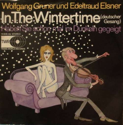 Cover Wolfgang Gruner Und Edeltraut Elsner - In The Wintertime (7, Single) Schallplatten Ankauf
