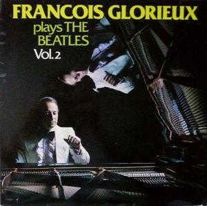 Cover François Glorieux - François Glorieux Plays The Beatles Vol. 2 (LP, Album) Schallplatten Ankauf