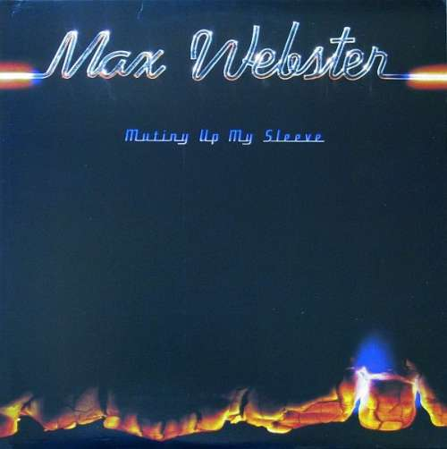 Bild Max Webster - Mutiny Up My Sleeve (LP, Album) Schallplatten Ankauf