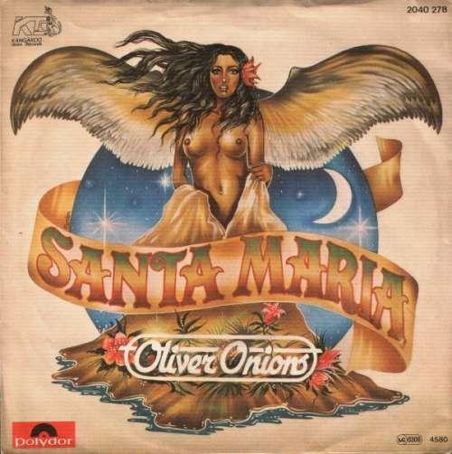 Bild Oliver Onions - Santa Maria (7, Single) Schallplatten Ankauf