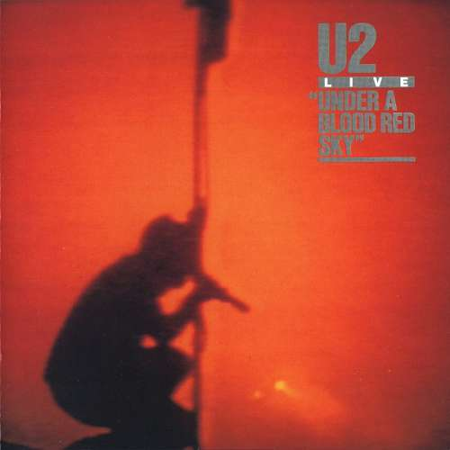 Bild U2 - Under A Blood Red Sky (Live) (CD, Album, RE) Schallplatten Ankauf