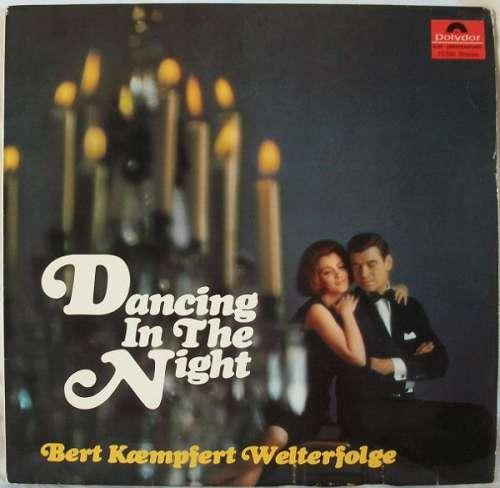 Cover Bert Kaempfert - Dancing In The Night (Bert Kaempfert Welterfolge) (LP, Comp, Club) Schallplatten Ankauf