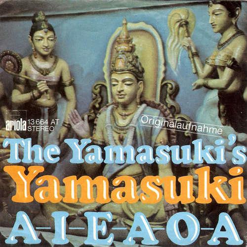 Cover The Yamasuki's* - Yamasuki / A I E A O A (7, Single, RE) Schallplatten Ankauf
