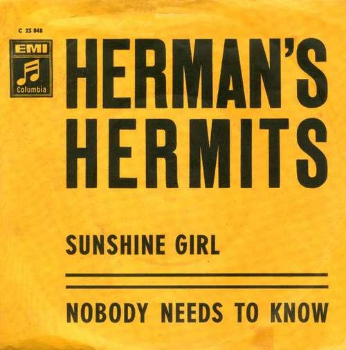 Bild Herman's Hermits - Sunshine Girl / Nobody Needs To Know (7, Single, Mono) Schallplatten Ankauf
