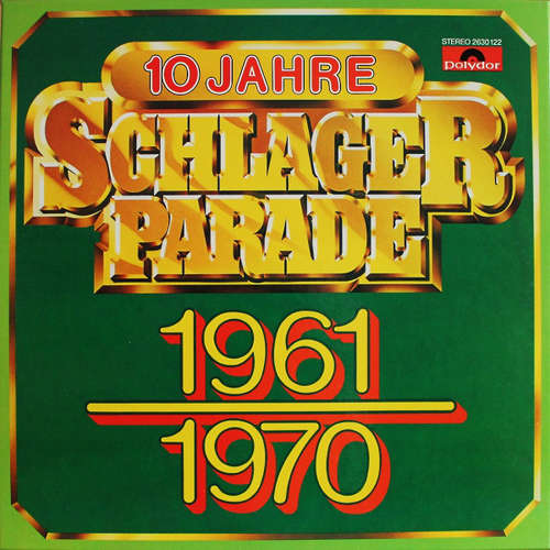 Bild Various - 10 Jahre Schlagerparade 1961-1970 (10xLP, Comp + Box) Schallplatten Ankauf