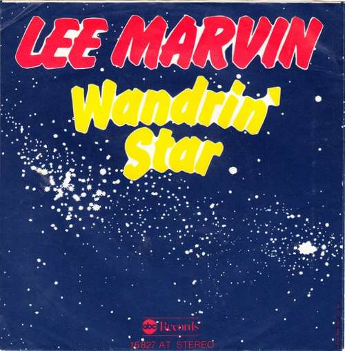 Bild Lee Marvin - Wand'rin' Star / Best Things (7, Single, RE) Schallplatten Ankauf