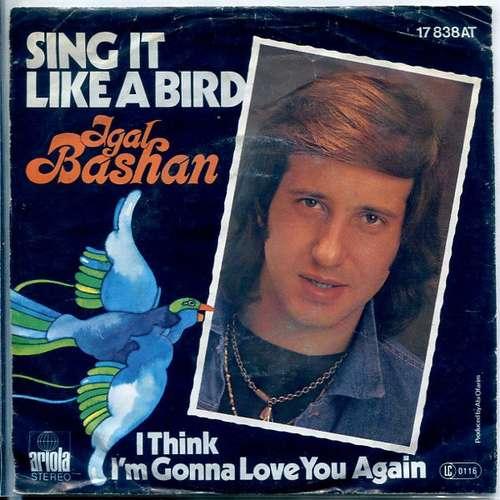 Bild Igal Bashan* - Sing It Like A Bird (7, Single) Schallplatten Ankauf