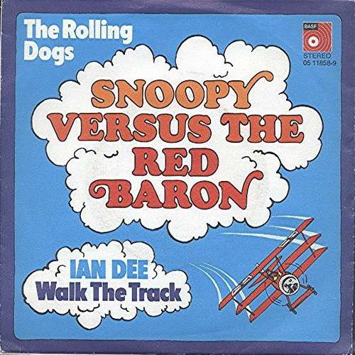Bild The Rolling Dogs / Ian Dee - Snoopy Versus The Red Baron / Walk The Track (7, Single) Schallplatten Ankauf