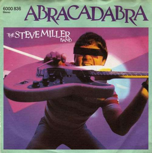 Bild The Steve Miller Band* - Abracadabra (7, Single, Lar) Schallplatten Ankauf