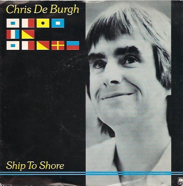 Bild Chris De Burgh - Ship To Shore (7) Schallplatten Ankauf