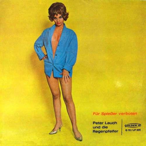 Cover Peter Lauch Und Die Regenpfeifer - Für Spießer Verboten (LP, Album) Schallplatten Ankauf