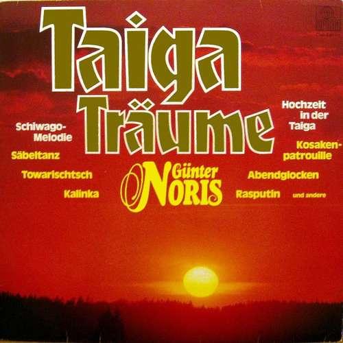 Bild Günter Noris - Taiga-Träume (LP, Album, Clu) Schallplatten Ankauf