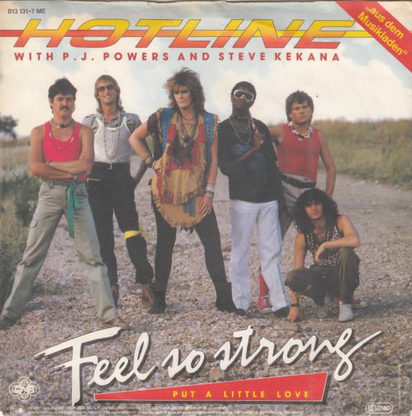 Bild Hotline (3) With P.J. Powers & Steve Kekana - Feel So Strong (7, Single) Schallplatten Ankauf