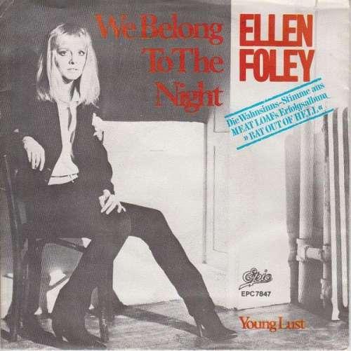 Bild Ellen Foley - We Belong To The Night (7, Single) Schallplatten Ankauf