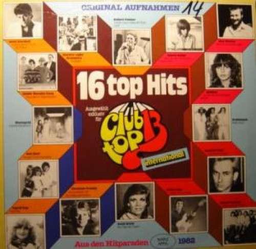 Bild Various - 16 Top Hits - Aus Den Hitparaden März / April 1982 (LP, Comp) Schallplatten Ankauf