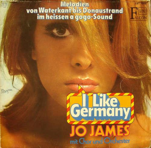 Cover Jo James Mit Chor Und Orchester* - I Like Germany - Melodien Von Waterkant Bis Donaustrand Im Heißen A Gogo-Sound (LP) Schallplatten Ankauf