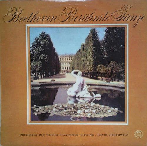 Cover zu Beethoven* - Orchestra Of The Vienna State Opera*, David Josefowitz - Berühmte Tänze (LP) Schallplatten Ankauf