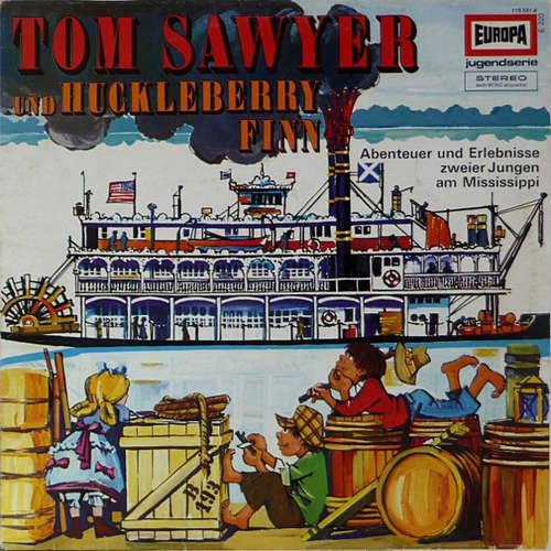 Bild Mark Twain (2) - Tom Sawyer Und Huckleberry Finn 1. Folge - Abenteuer Und Aufregende Erlebnisse Zweier Jungen Am Mississippi (LP, Album, RE) Schallplatten Ankauf