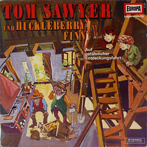 Cover zu Mark Twain (2) - Tom Sawyer Und Huckleberry Finn 2. Folge - Auf Gefährlicher Entdeckungsfahrt (LP, Album, RE) Schallplatten Ankauf