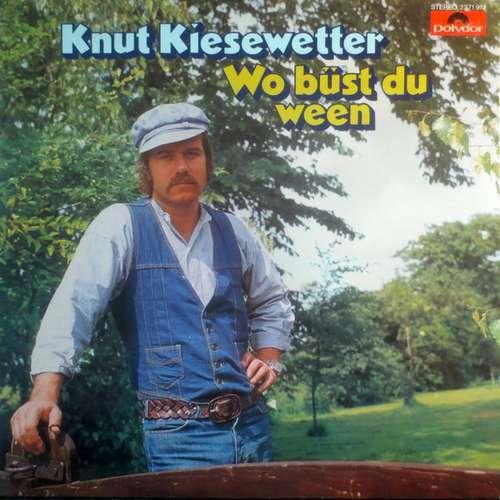Cover Knut Kiesewetter - Wo Büst Du Ween (LP, Album) Schallplatten Ankauf