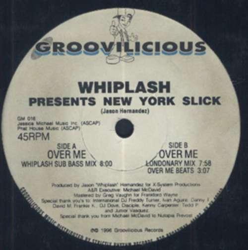 Bild Whiplash Presents New York Slick* - Over Me (12) Schallplatten Ankauf