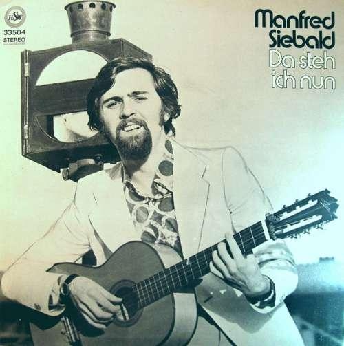 Bild Manfred Siebald - Da Steh Ich Nun (LP, Album) Schallplatten Ankauf