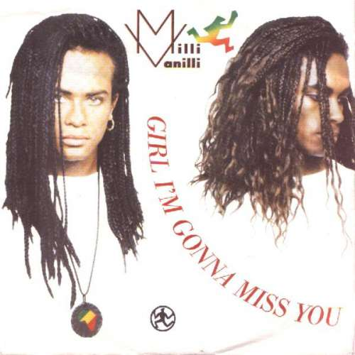 Bild Milli Vanilli - Girl I'm Gonna Miss You (7, Single) Schallplatten Ankauf