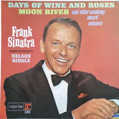 Cover Frank Sinatra - Sings Days Of Wine And Roses, Moon River, And Other Academy Award Winners (LP, Album, RP) Schallplatten Ankauf