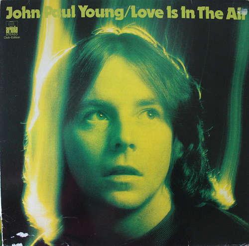 Bild John Paul Young - Love Is In The Air (LP, Album, Club) Schallplatten Ankauf