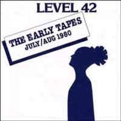 Cover Level 42 - The Early Tapes · July/Aug 1980 (LP, Album) Schallplatten Ankauf