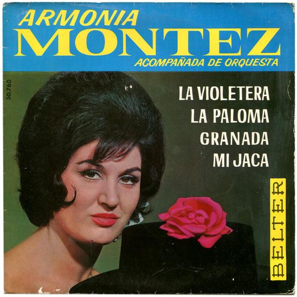 Cover Armonia Montez - La Violetera  (7, EP) Schallplatten Ankauf