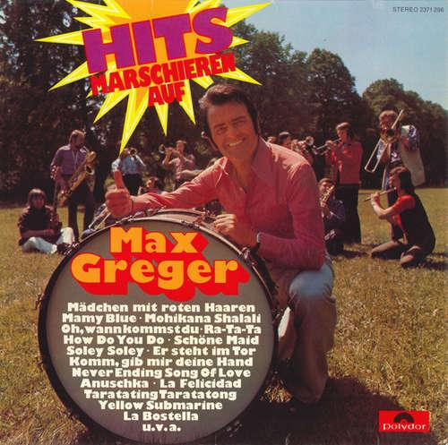 Cover Max Greger - Hits Marschieren Auf (LP, P/Mixed) Schallplatten Ankauf